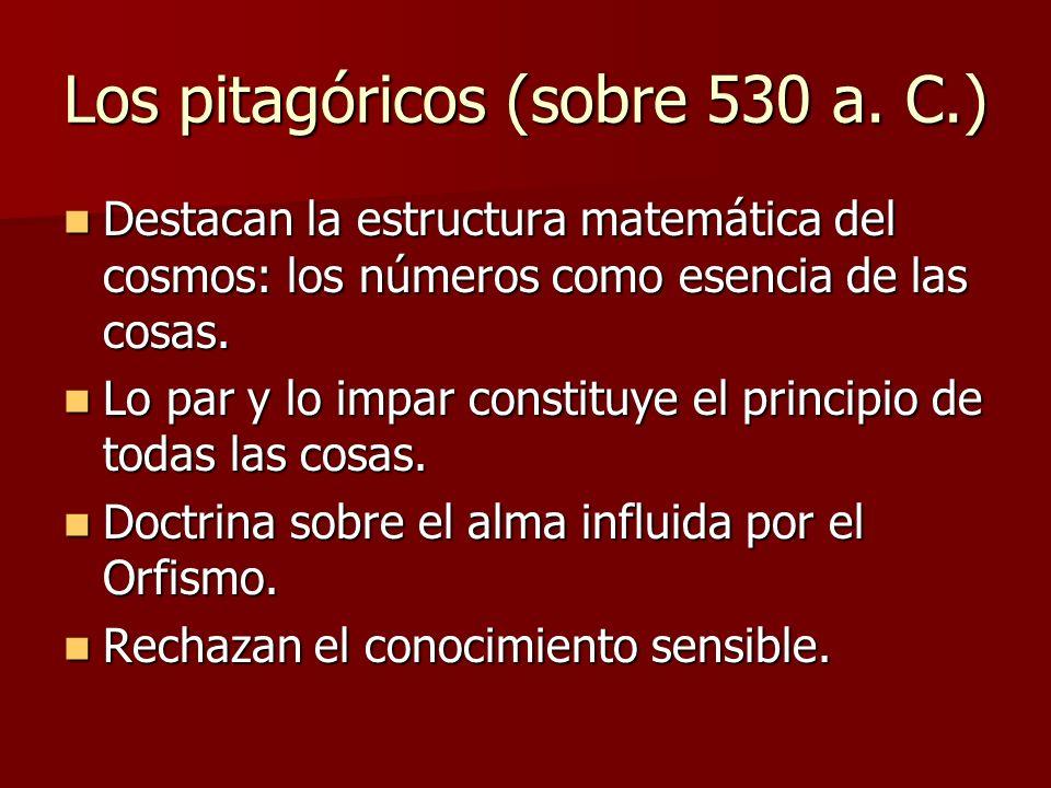 Los pitagóricos (sobre 530 a. C.)
