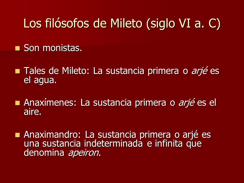 Los filósofos de Mileto (siglo VI a. C)