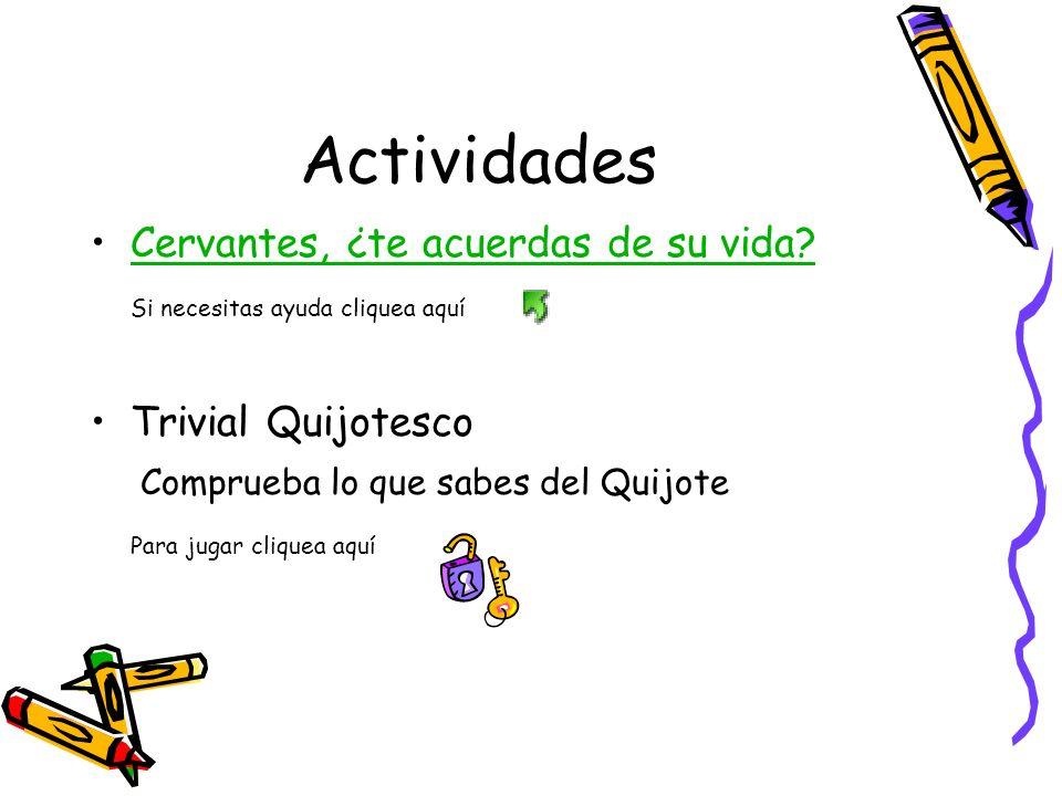 Actividades Cervantes, ¿te acuerdas de su vida