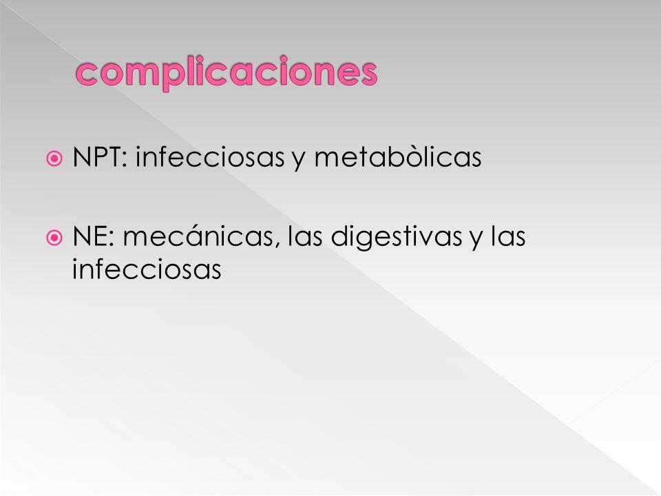 complicaciones NPT: infecciosas y metabòlicas