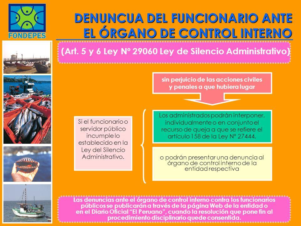 DENUNCUA DEL FUNCIONARIO ANTE EL ÓRGANO DE CONTROL INTERNO