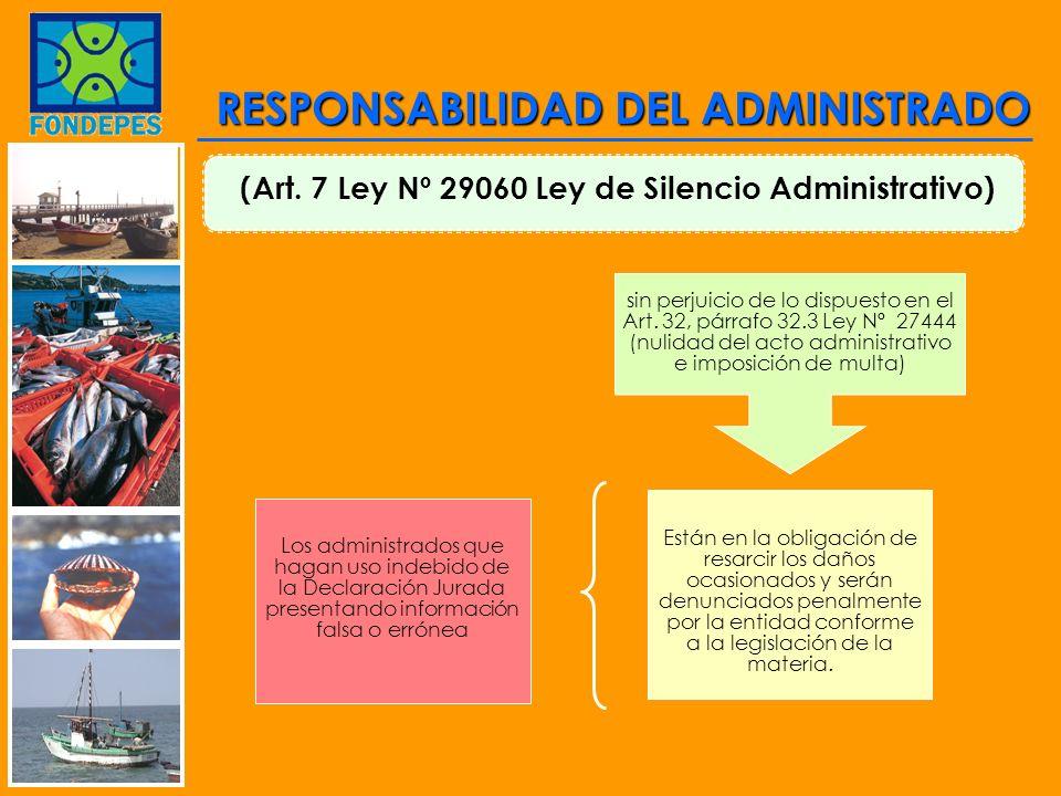 (Art. 7 Ley Nº 29060 Ley de Silencio Administrativo)