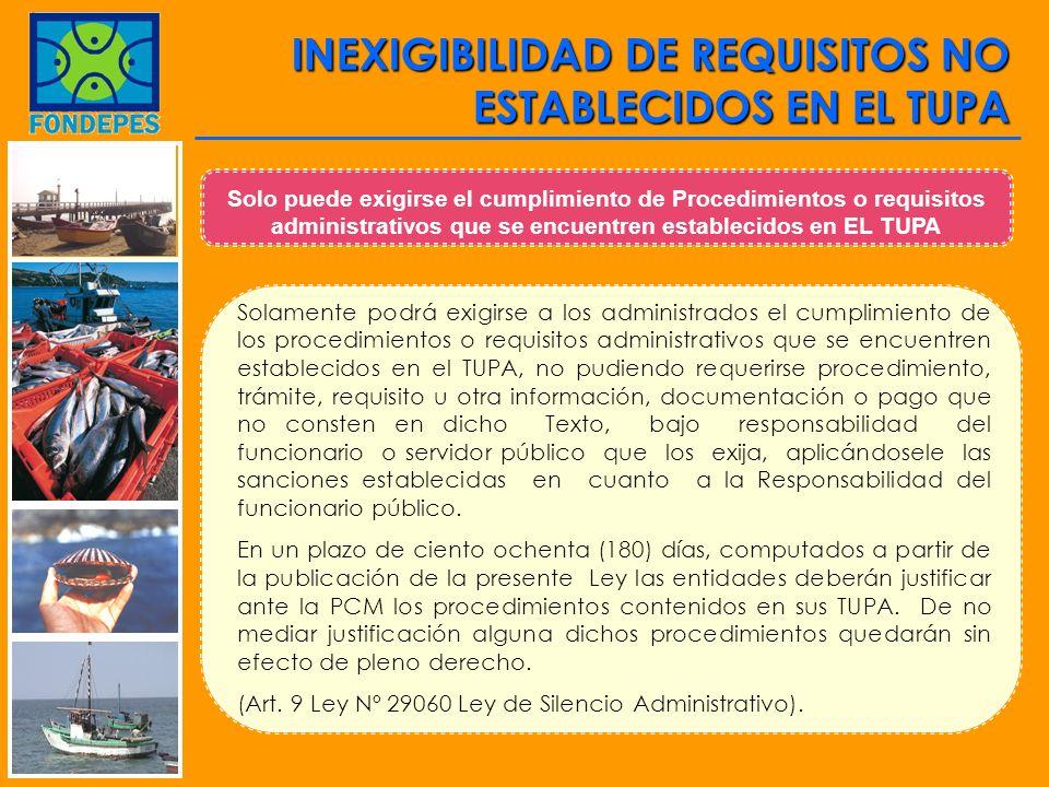 INEXIGIBILIDAD DE REQUISITOS NO ESTABLECIDOS EN EL TUPA
