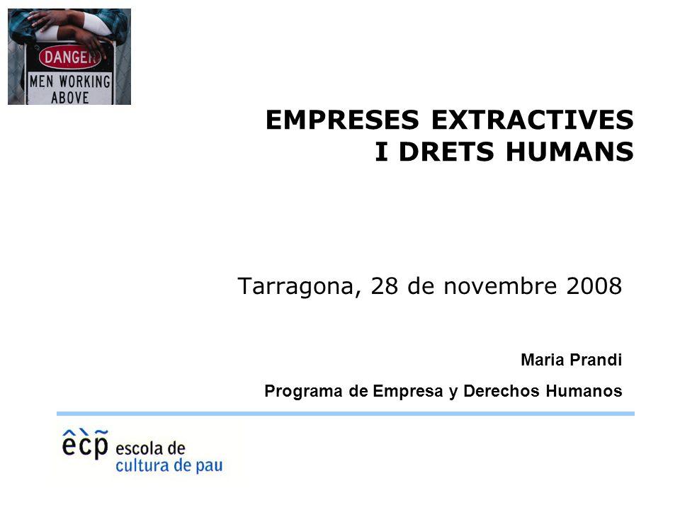 EMPRESES EXTRACTIVES I DRETS HUMANS