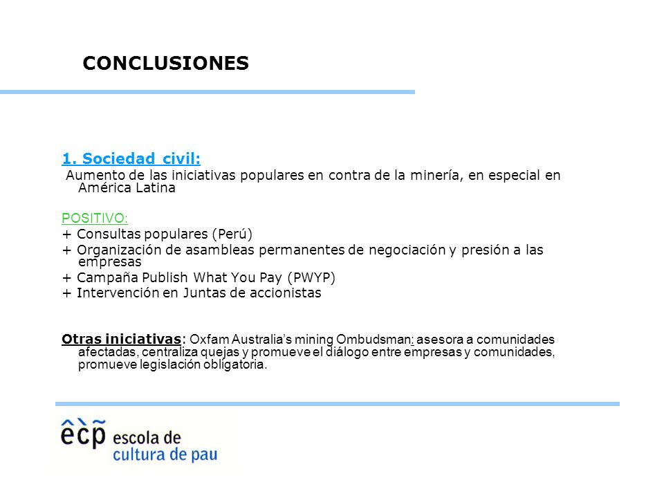 CONCLUSIONES 1. Sociedad civil: