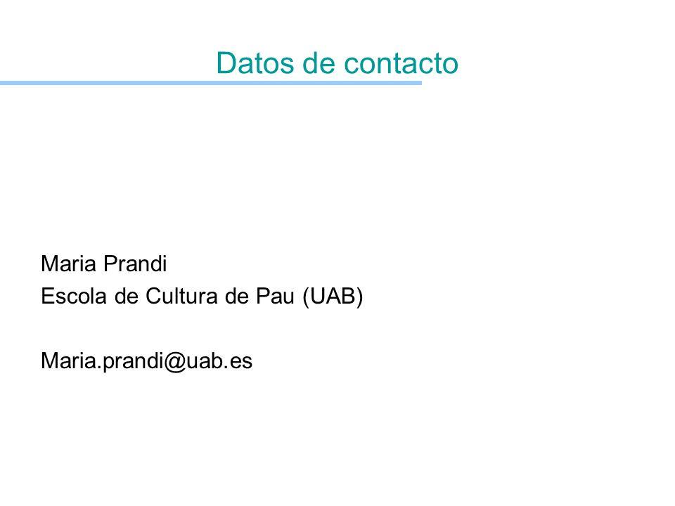 Datos de contacto Maria Prandi Escola de Cultura de Pau (UAB)