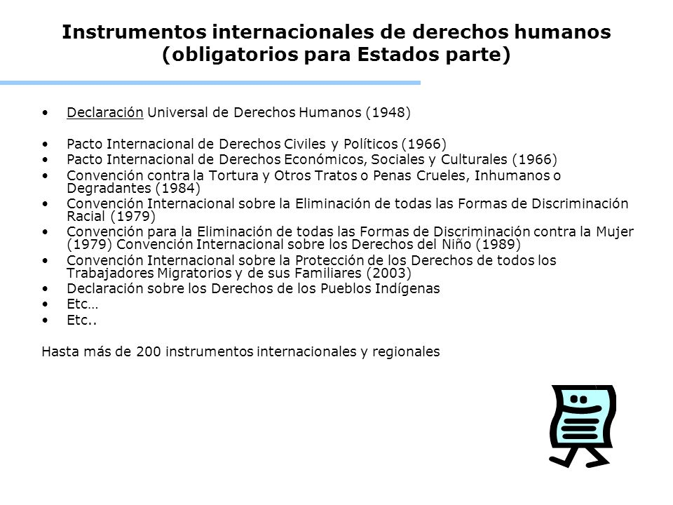 Instrumentos internacionales de derechos humanos (obligatorios para Estados parte)
