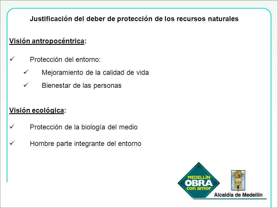 Justificación del deber de protección de los recursos naturales