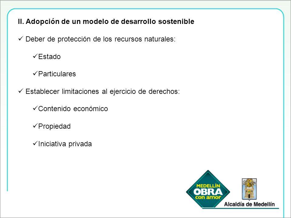 II. Adopción de un modelo de desarrollo sostenible