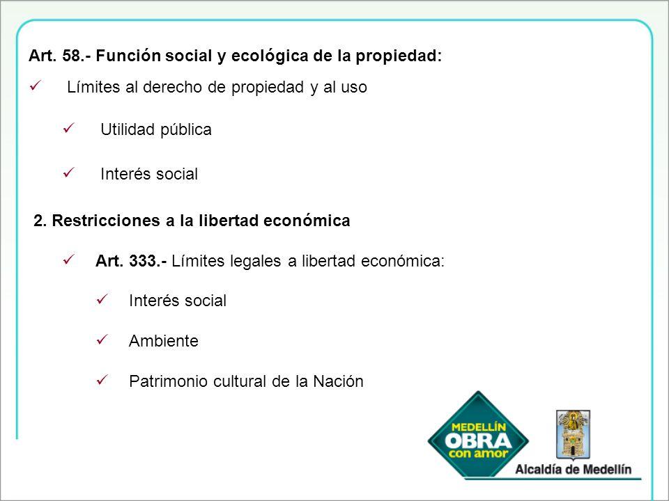 Art. 58.- Función social y ecológica de la propiedad: