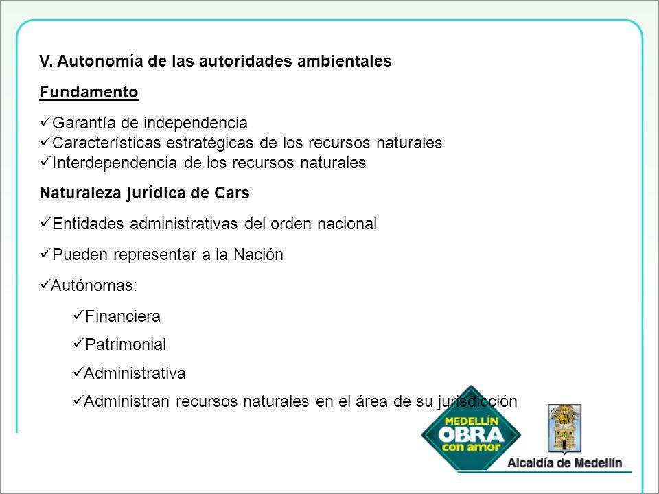 V. Autonomía de las autoridades ambientales