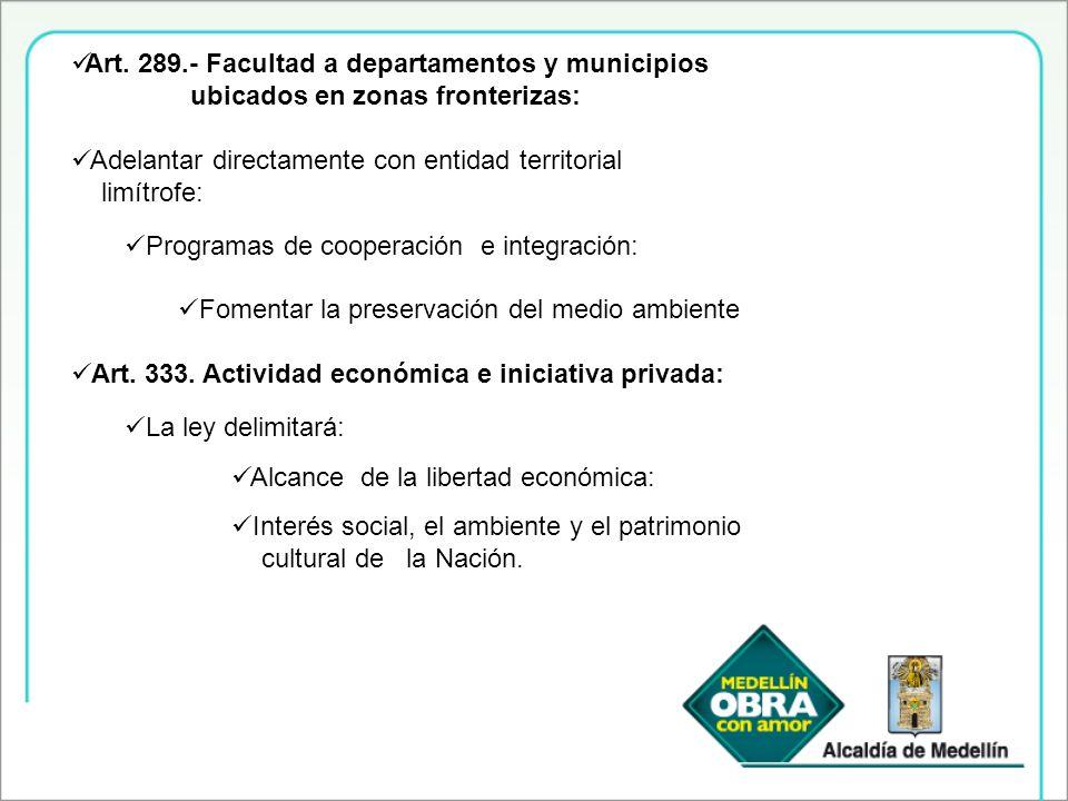 Art. 289.- Facultad a departamentos y municipios