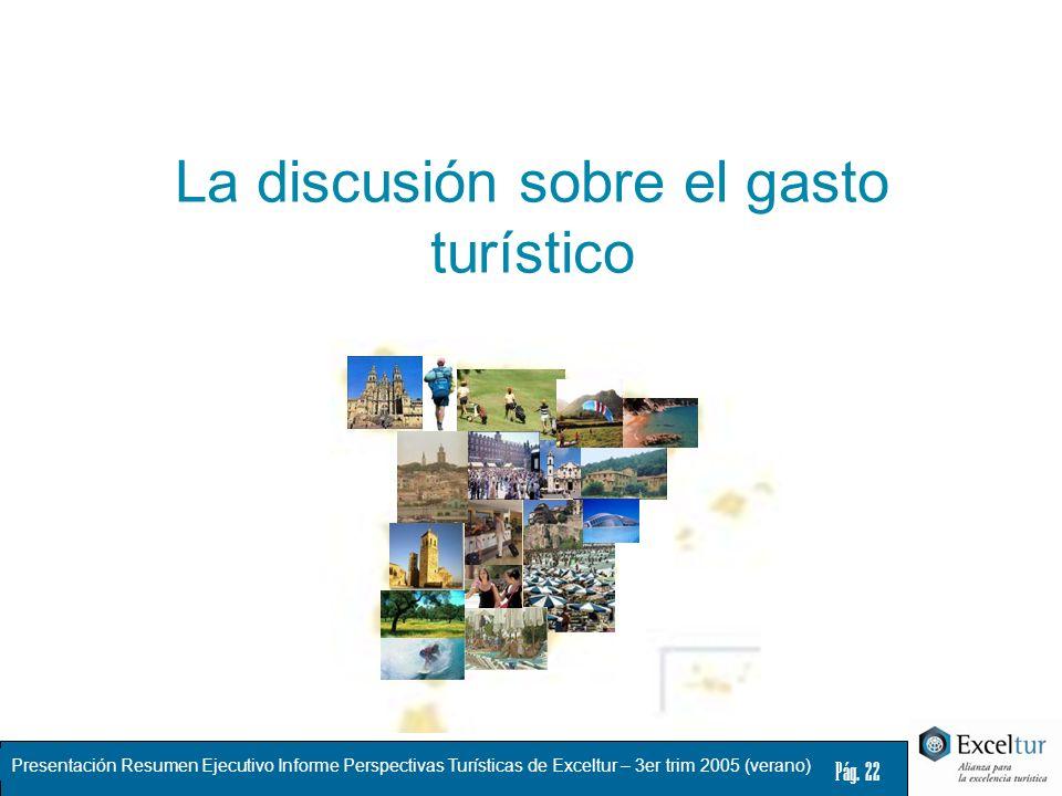 La discusión sobre el gasto turístico