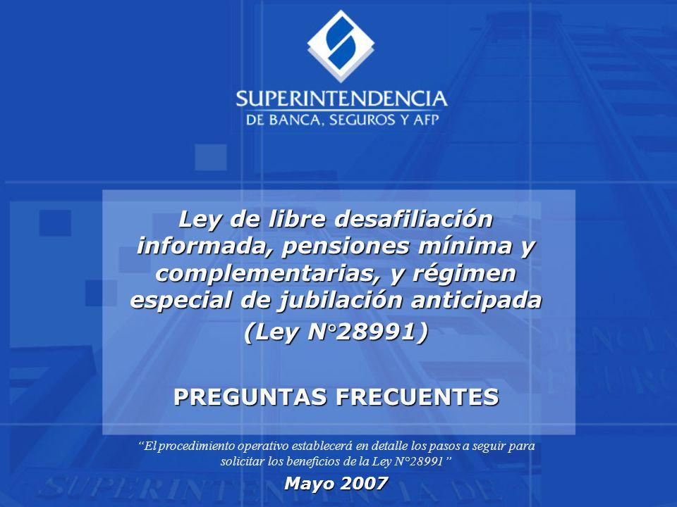 Ley de libre desafiliación informada, pensiones mínima y complementarias, y régimen especial de jubilación anticipada