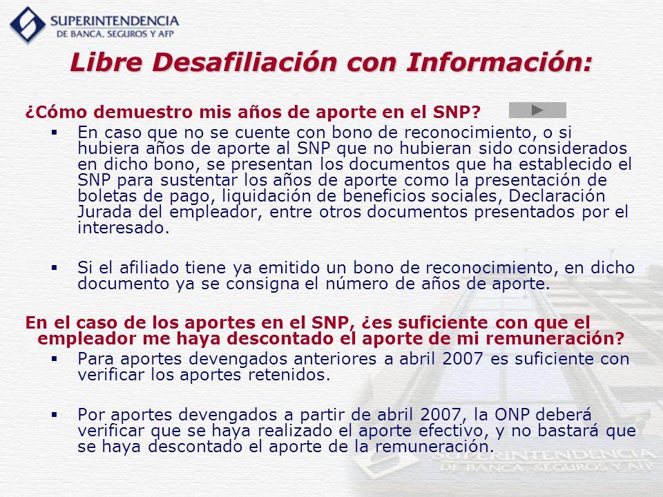 Libre Desafiliación con Información: