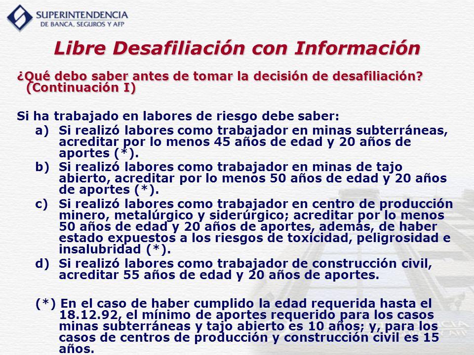 Libre Desafiliación con Información