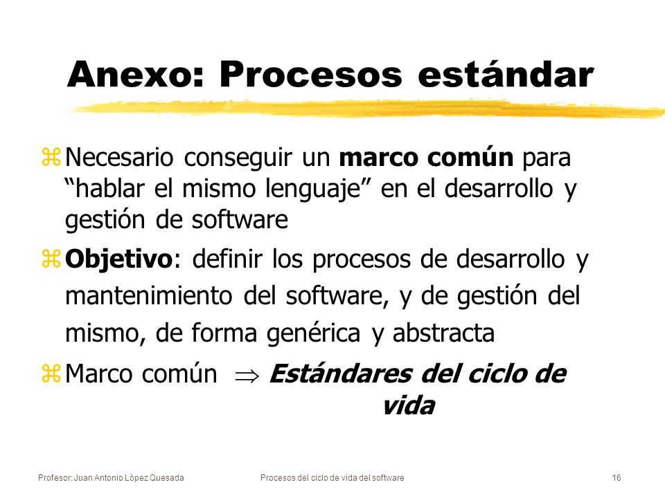 Anexo: Procesos estándar