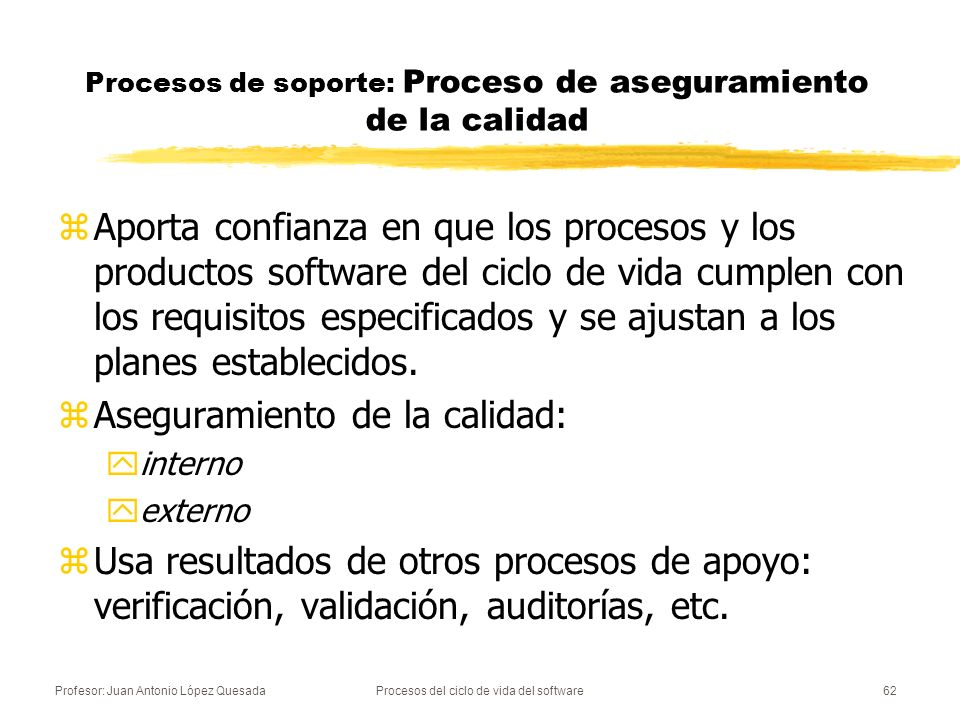 Procesos de soporte: Proceso de aseguramiento de la calidad