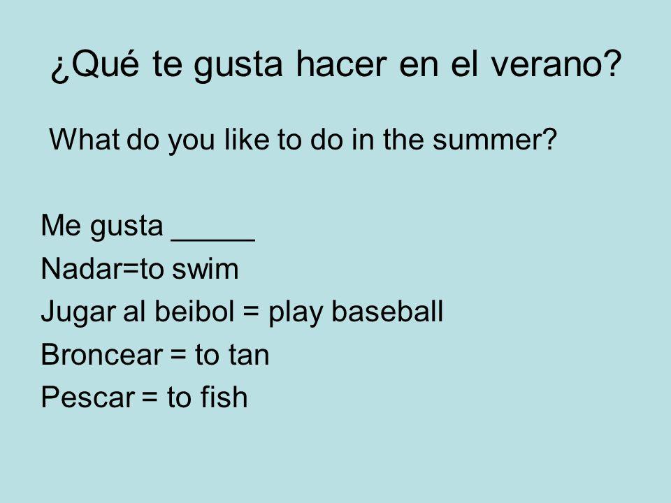 ¿Qué te gusta hacer en el verano