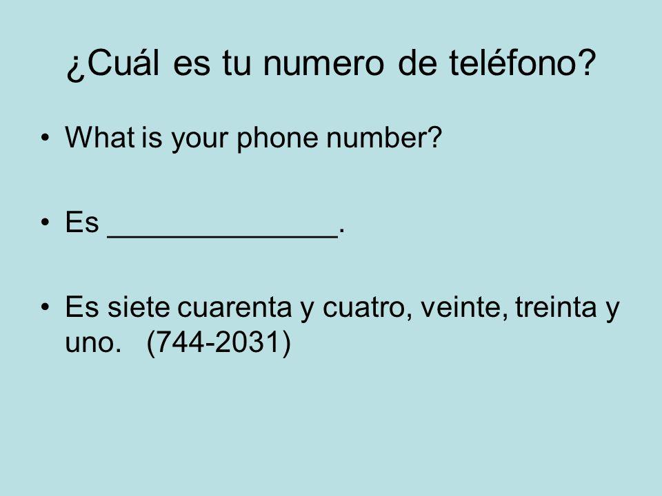 ¿Cuál es tu numero de teléfono