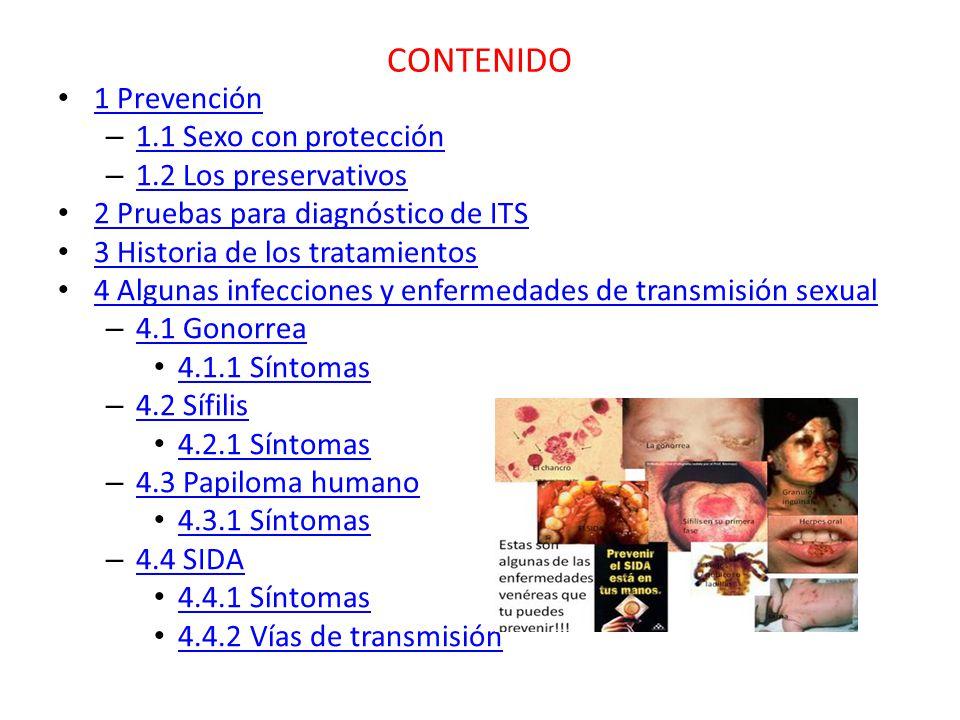 CONTENIDO 1 Prevención 1.1 Sexo con protección 1.2 Los preservativos