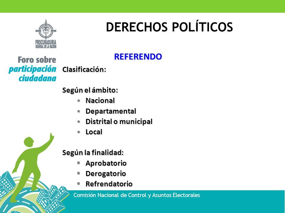 REFERENDO Clasificación: Según el ámbito: Nacional Departamental