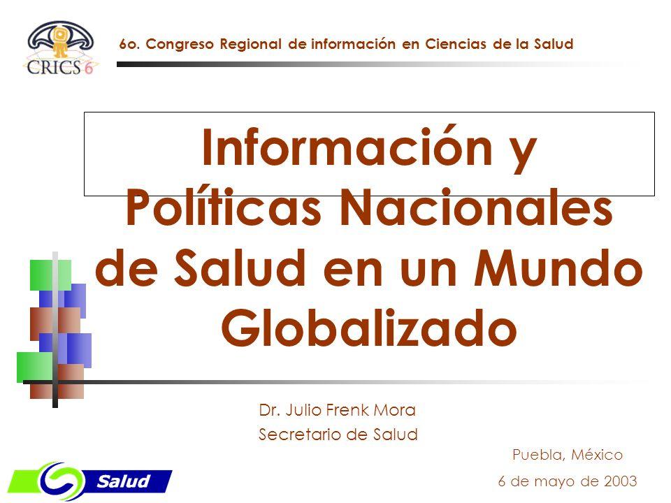 Información y Políticas Nacionales de Salud en un Mundo Globalizado
