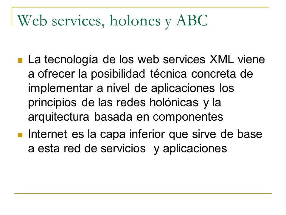 Web services, holones y ABC