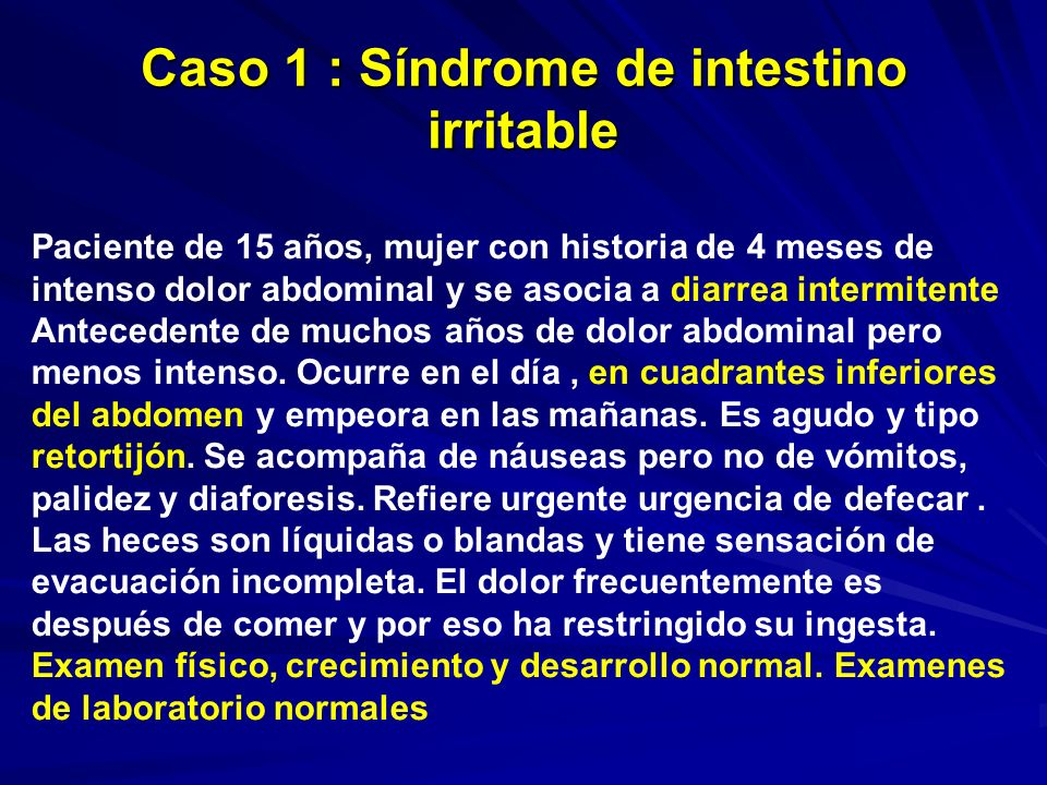 Caso 1 : Síndrome de intestino irritable