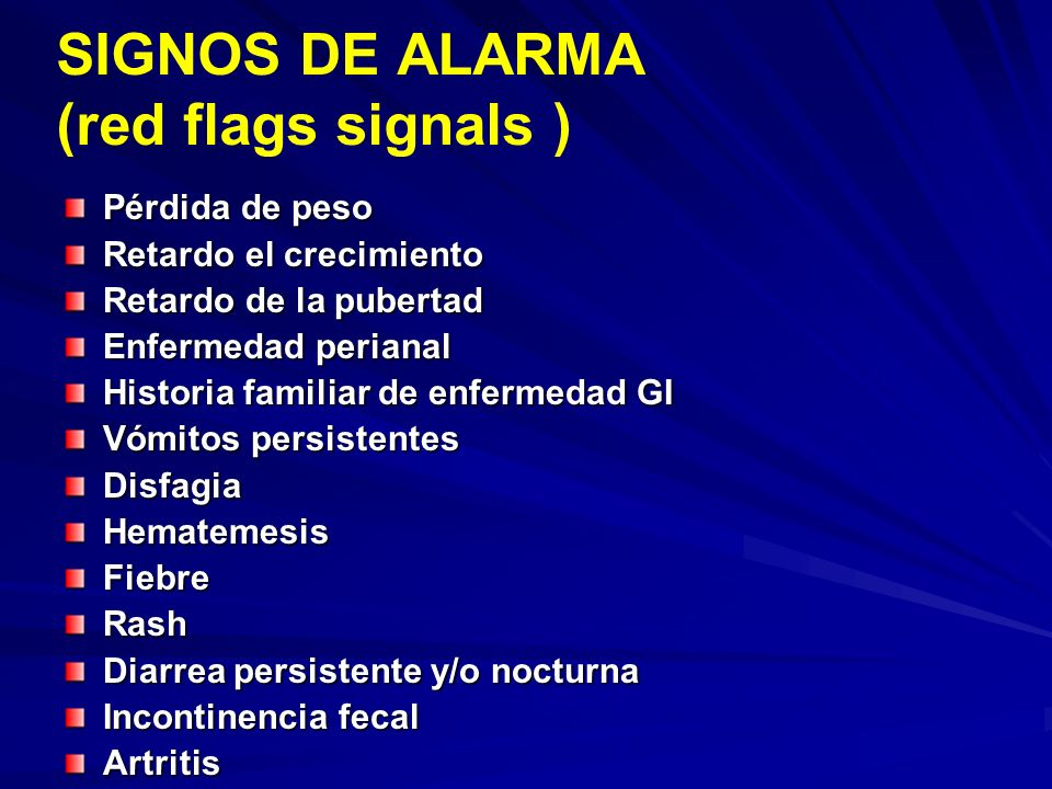 SIGNOS DE ALARMA (red flags signals )