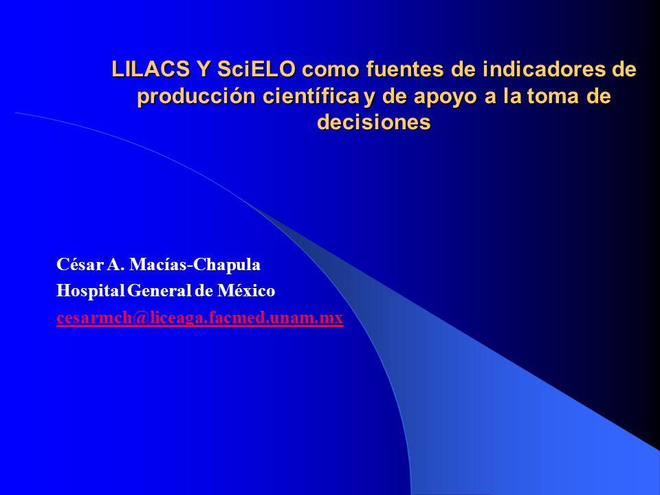 LILACS Y SciELO como fuentes de indicadores de producción científica y de apoyo a la toma de decisiones