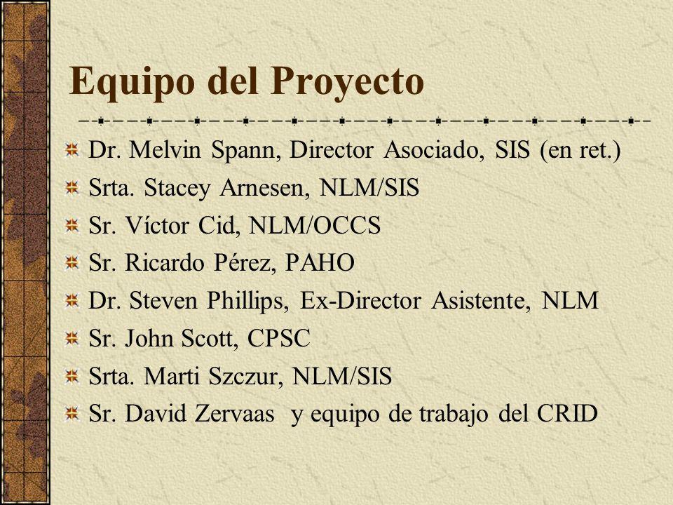 Equipo del Proyecto Dr. Melvin Spann, Director Asociado, SIS (en ret.)