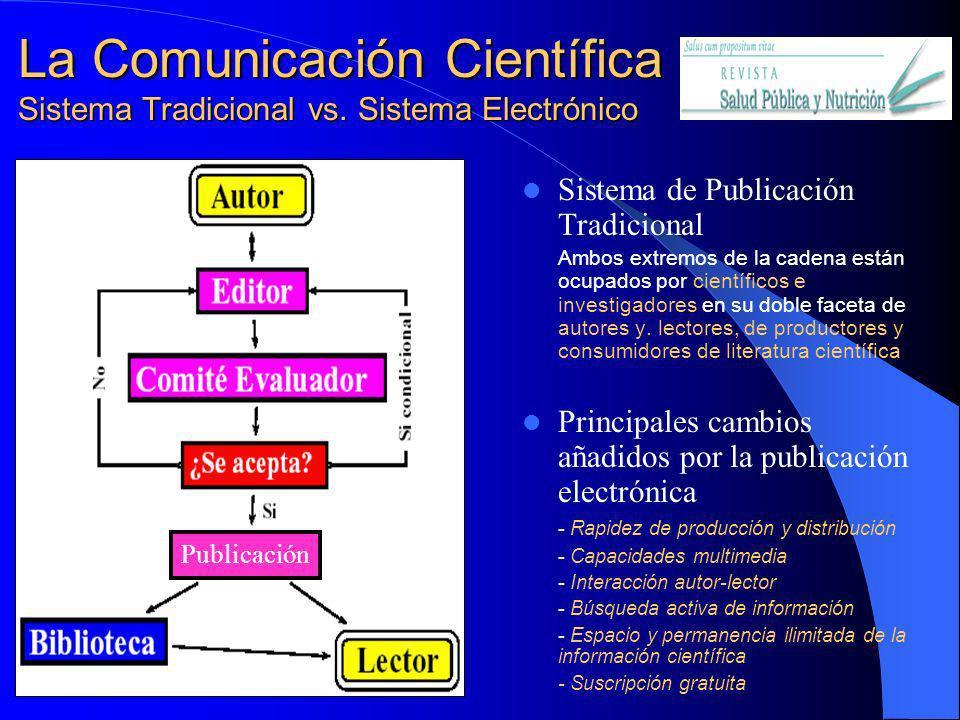 La Comunicación Científica Sistema Tradicional vs. Sistema Electrónico