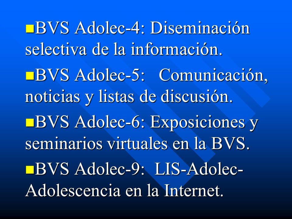 BVS Adolec-4: Diseminación selectiva de la información.