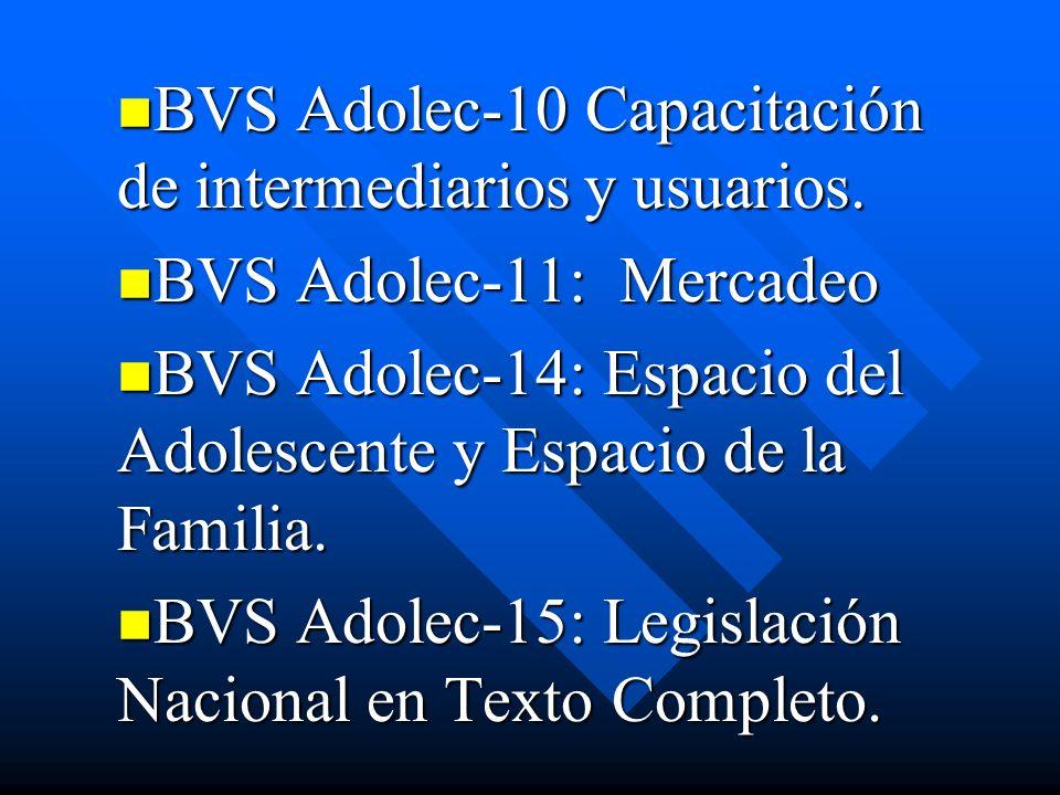 BVS Adolec-10 Capacitación de intermediarios y usuarios.