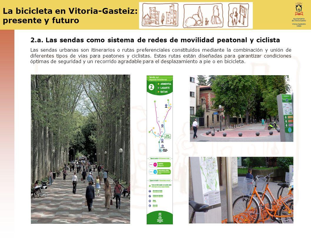 2.a. Las sendas como sistema de redes de movilidad peatonal y ciclista