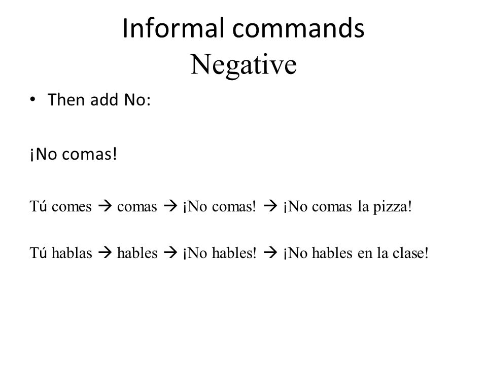 Informal commands Negative