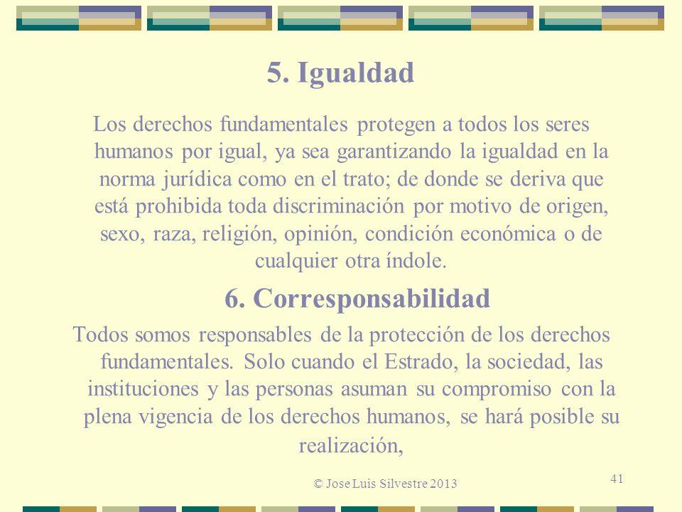 5. Igualdad 6. Corresponsabilidad © Jose Luis Silvestre 2013