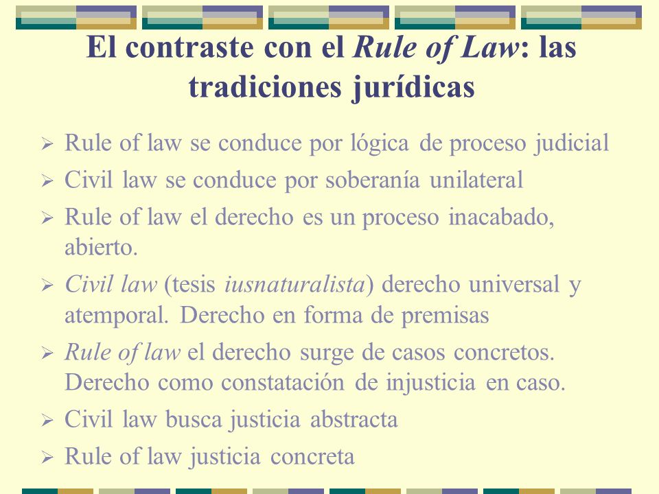 El contraste con el Rule of Law: las tradiciones jurídicas