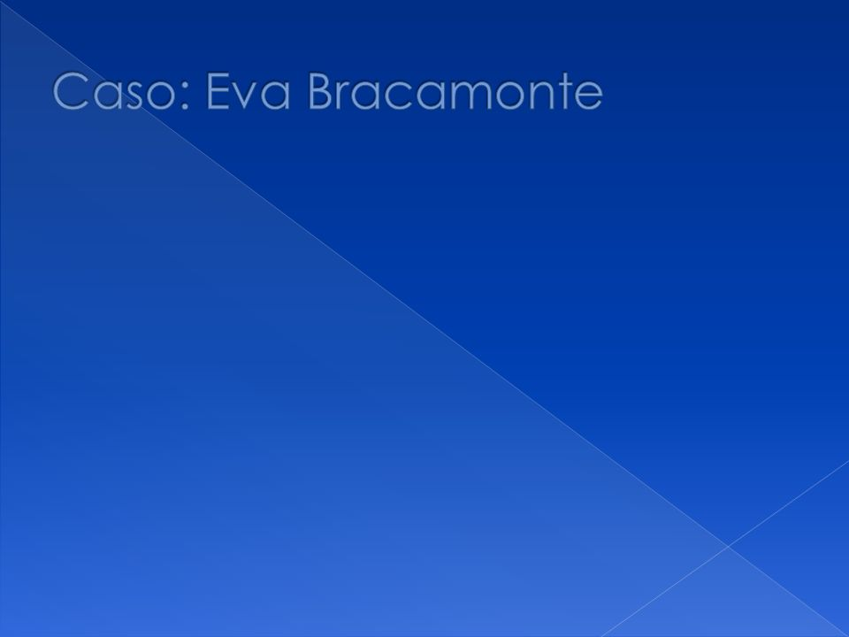 Caso: Eva Bracamonte