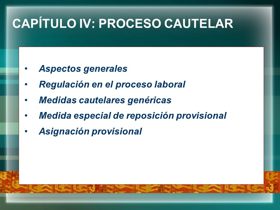 CAPÍTULO IV: PROCESO CAUTELAR