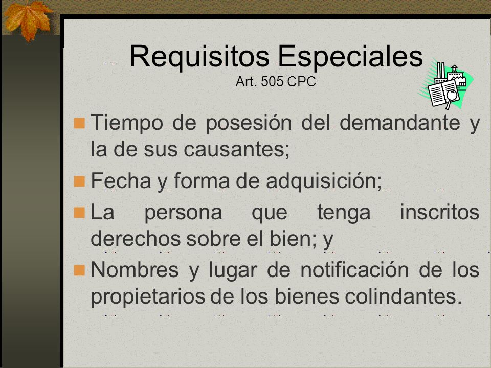 Requisitos Especiales Art. 505 CPC