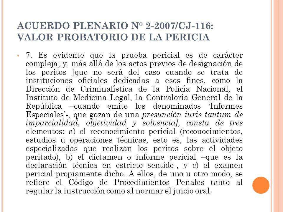 ACUERDO PLENARIO N° 2-2007/CJ-116: VALOR PROBATORIO DE LA PERICIA