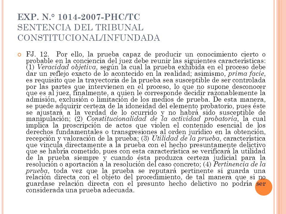 EXP. N.° 1014-2007-PHC/TC SENTENCIA DEL TRIBUNAL CONSTITUCIONAL/INFUNDADA