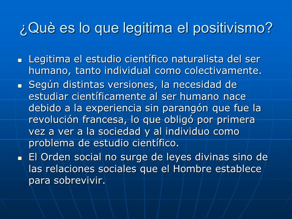 ¿Què es lo que legitima el positivismo