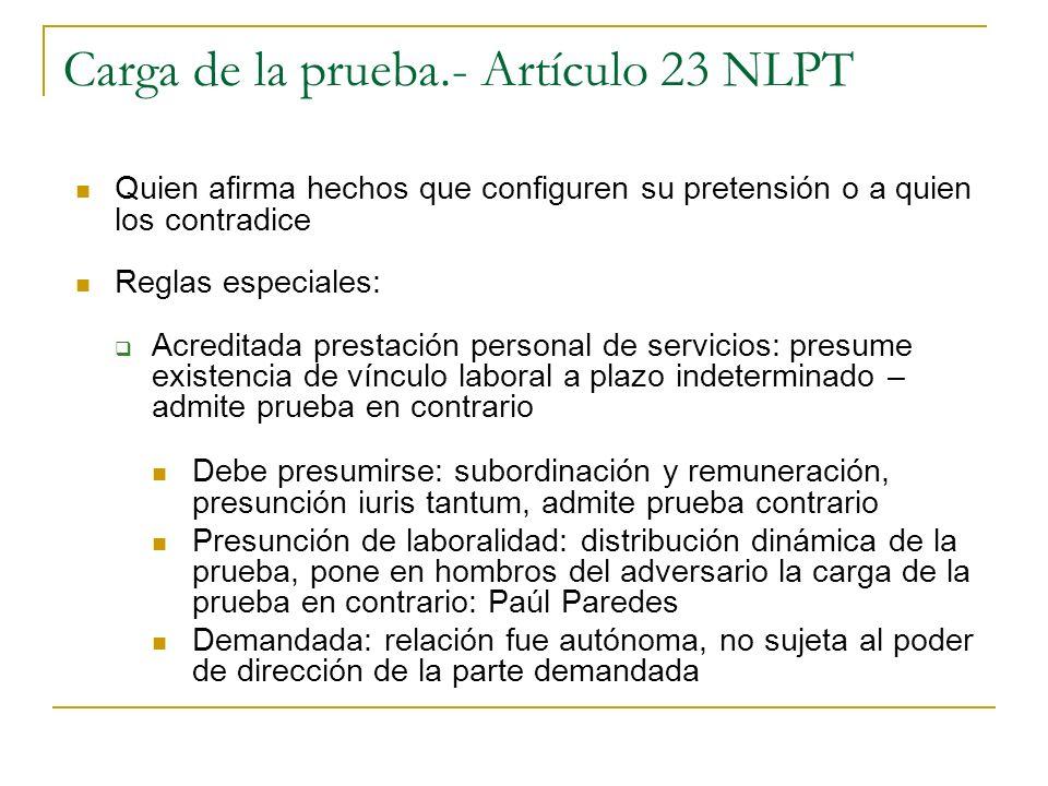Carga de la prueba.- Artículo 23 NLPT