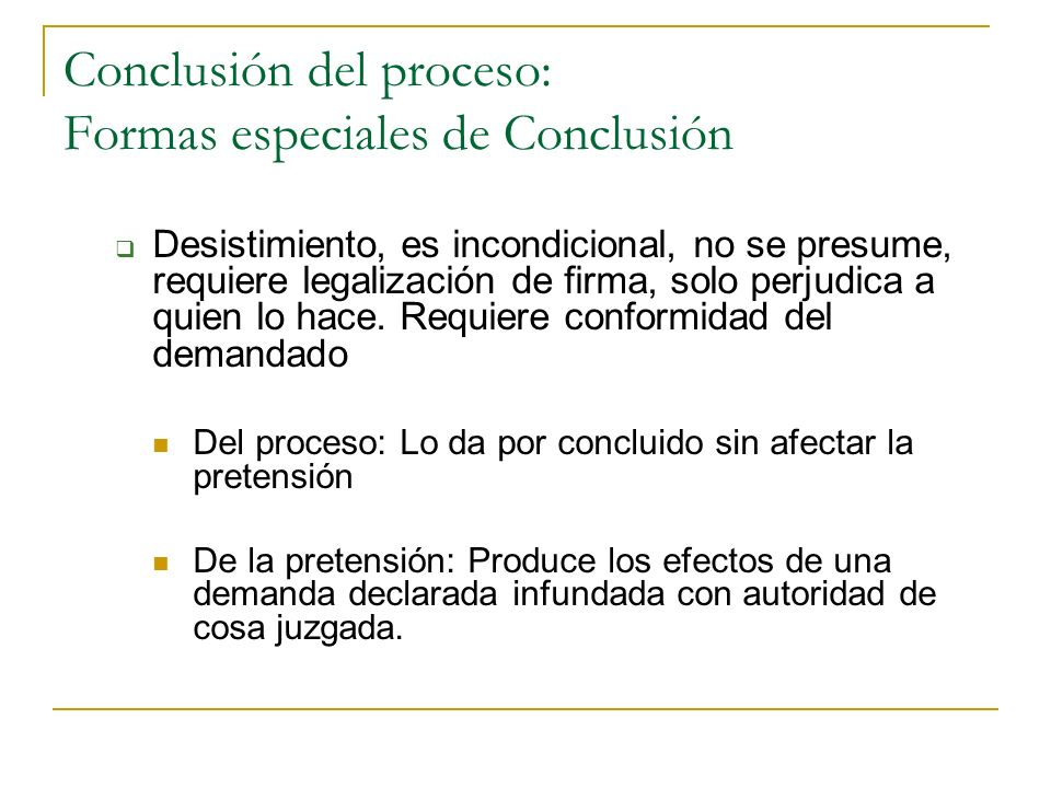 Conclusión del proceso: Formas especiales de Conclusión