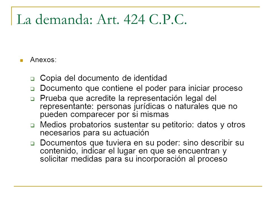 La demanda: Art. 424 C.P.C. Copia del documento de identidad