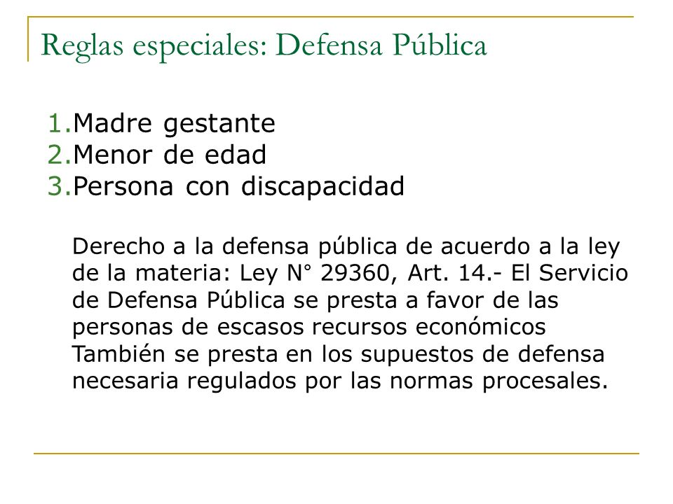 Reglas especiales: Defensa Pública