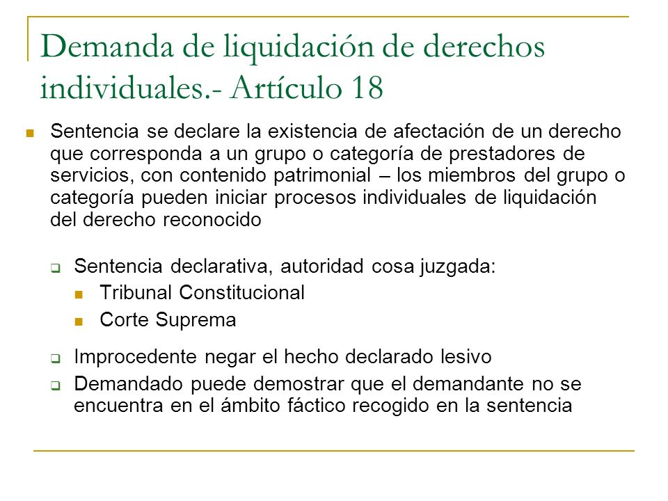 Demanda de liquidación de derechos individuales.- Artículo 18